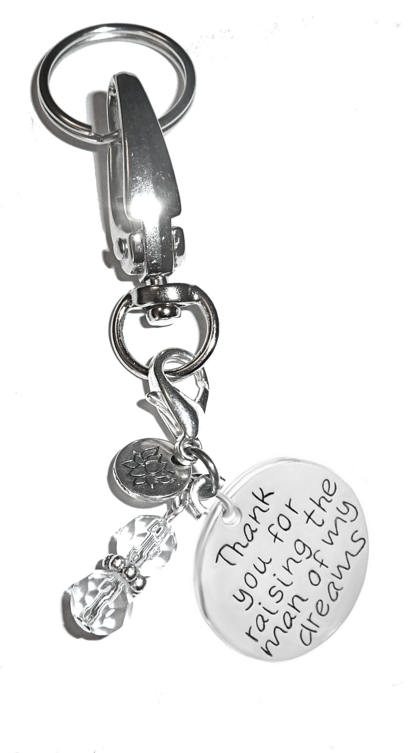 Thank you for raising the man of my dreams - Charm Key Chain Ring ... 8d54488ad7