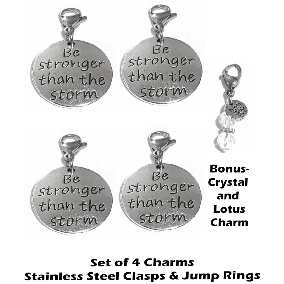 4 pack be stronger than the storm clip on charms - inspirational charms