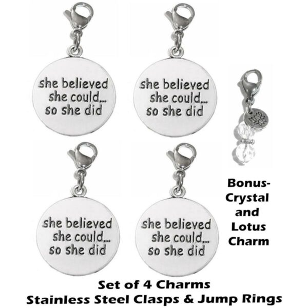 4 pack she believed she could so she did clip on charms - inspirational charms