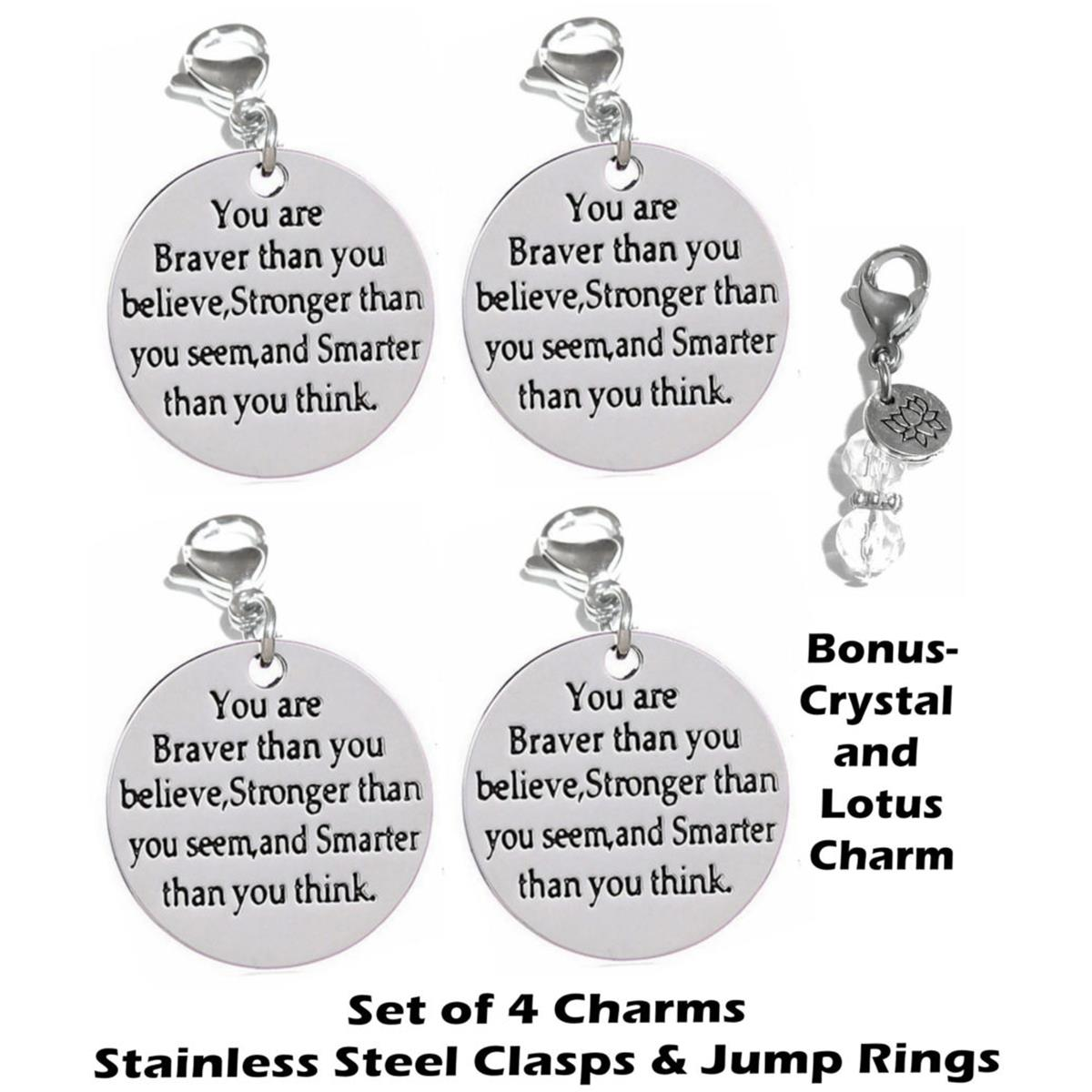 4 pack You Are Braver clip on charms - inspirational charms