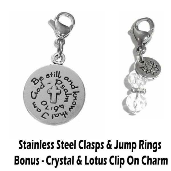 be still and know that I am God clip on charm - Inspirational Charms