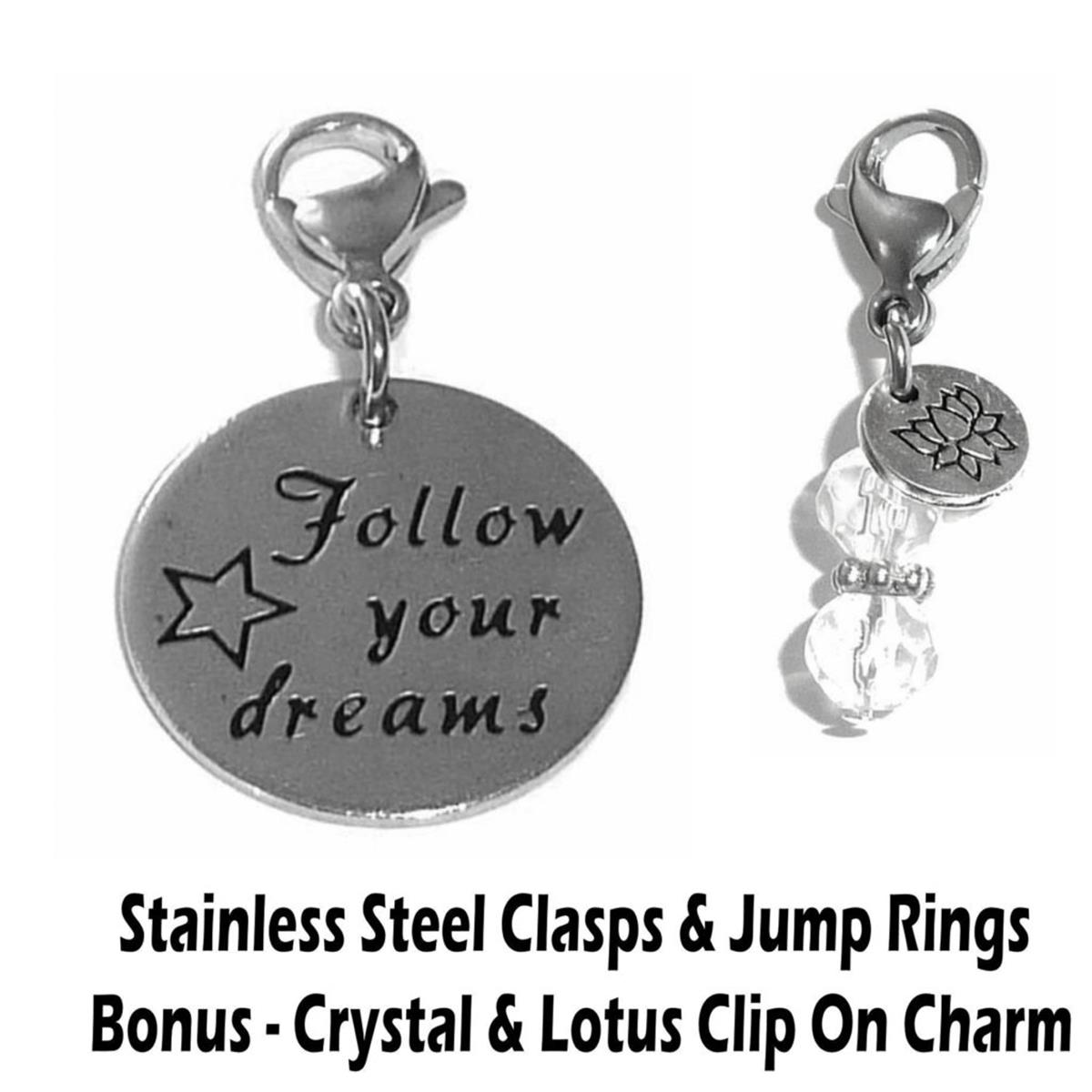 follow your dreams clip on charm - inspirational charms