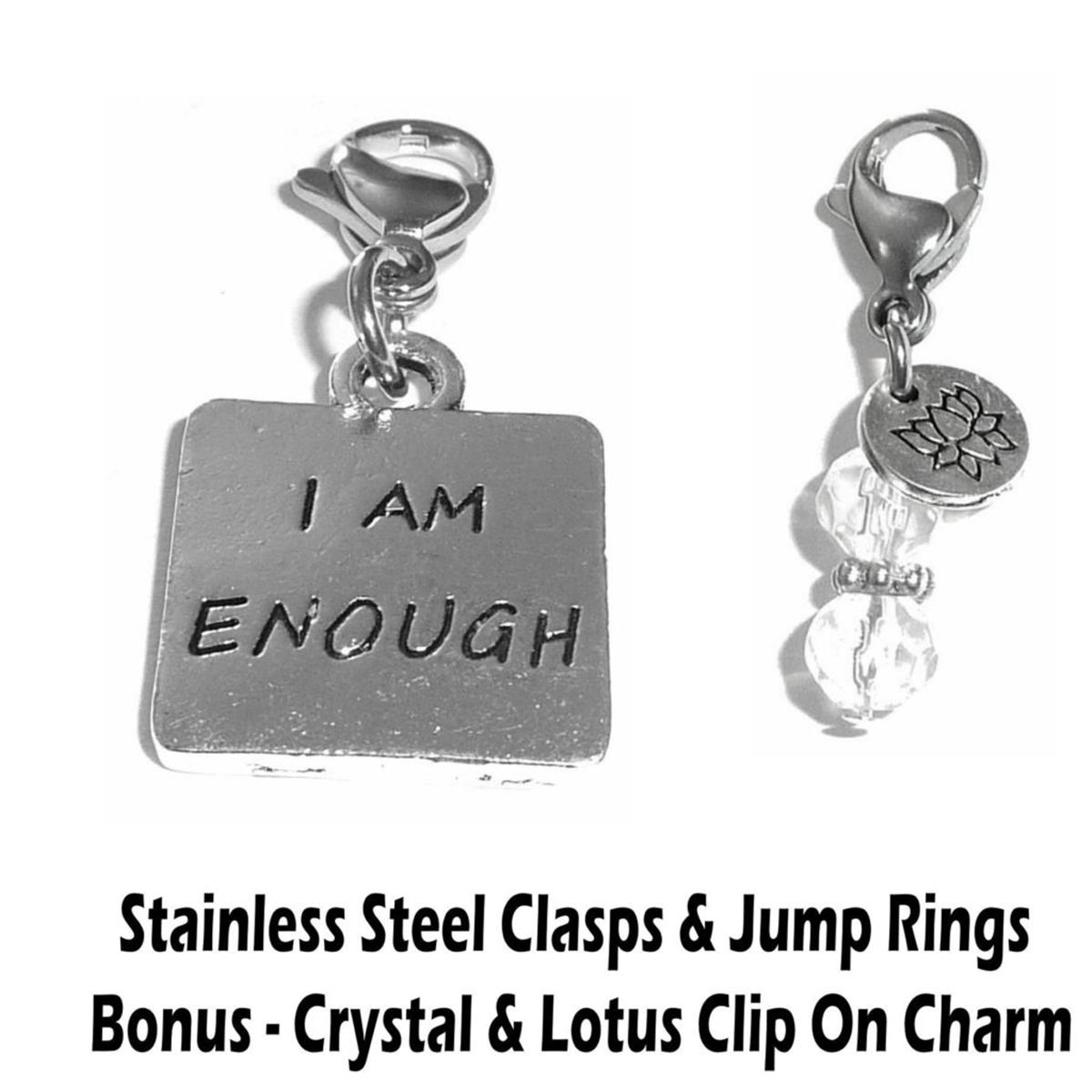 I Am Enough clip on charm - inspirational charms