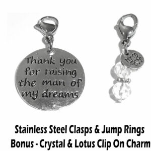 Thank you for raising the man of my dreams clip on charm - wedding charms