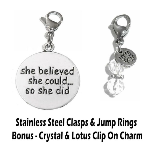 She believed she could so she did clip on charm - inspirational charms