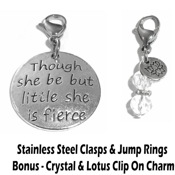 Though she be but little she is fierce clip on charm - whimsical charms clip on
