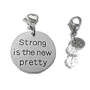 Strong Is The New Pretty Clip On Charm