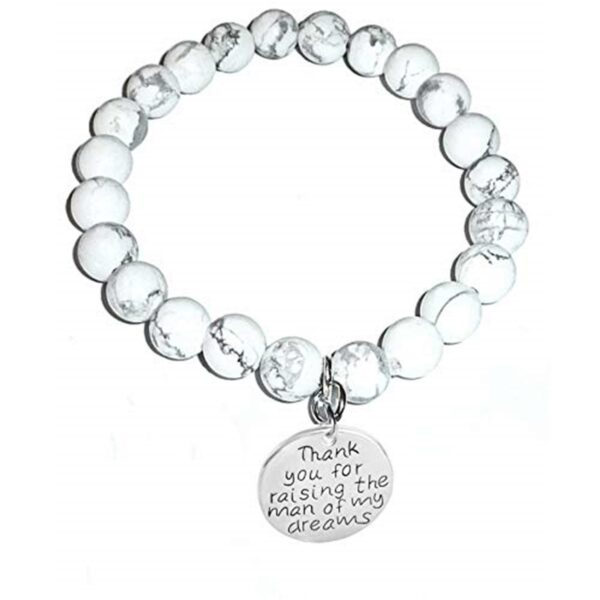 Mother In Law Howlite Bracelet - Thank you for raising the man of my dreams