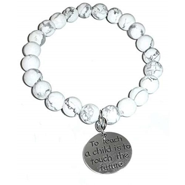 Teacher Howlite Bracelet - To Teach A Child Is To Touch The Future