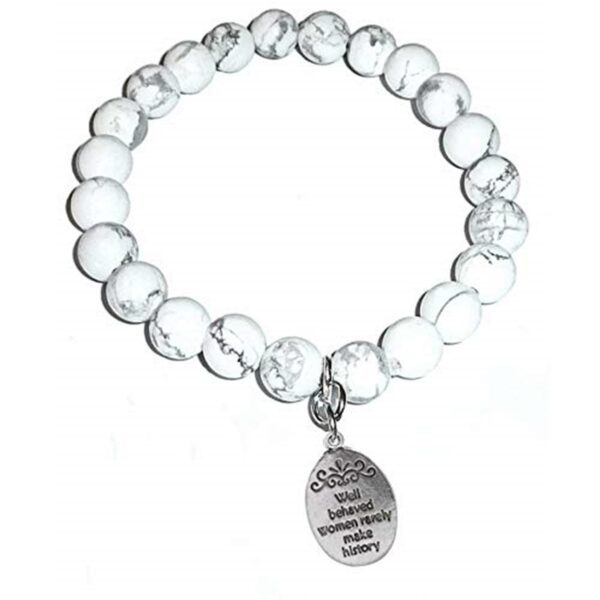 Well Behaved Women Howlite Bracelet - Well Behaved Women Rarely Make History