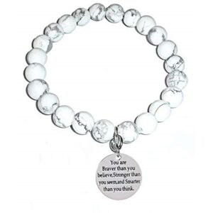 You are braver howlite bracelet - You are braver than you believe, stronger than you seem, and smarter than you think